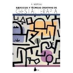 Ejercicios y Técnicas Creativas de Gestalterapia