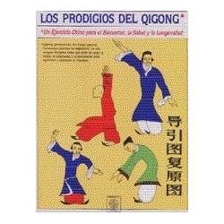 Los Prodigios del Qigong