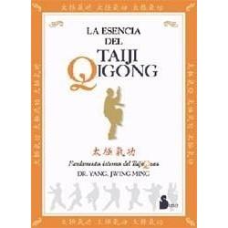La Esencia del Taiji Qigong