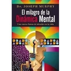 El Milagro de la Dinámica Mental