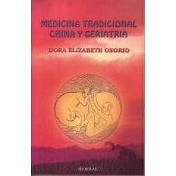 Medicina Tradicional China  y Geriatría