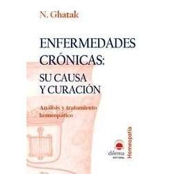 Enfermedades Crónicas:  Su Causa y Curación