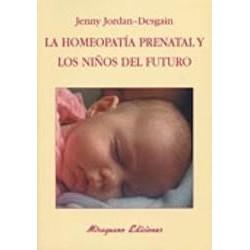 La Homeopatía Prenatal y los Niños del Futuro