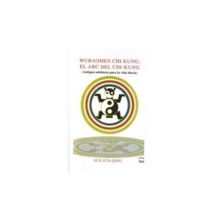 Wubaomen Chi-Kung: El ABC del Chi-Kung