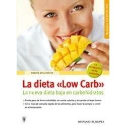 "La dieta ""Low Carb"""