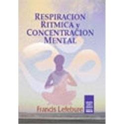 Respiración rítmica y concentración mental