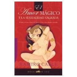 El Amor Mágico y la Sexualidad Sagrada