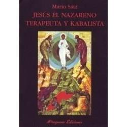 Jesús el Nazareno Terapeuta y Kabalista