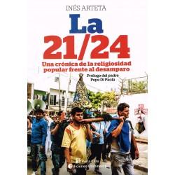 LA 21/24. Una crónica de la religiosidad popular frente al desamparo