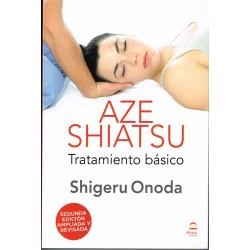Aze shiatsu. Tratamiento básico (tomo 1)