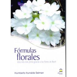 Fórmulas florales. Una vida más plena gracias a las flores de Bach