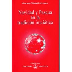 Navidad y pascua en la tradición iniciática