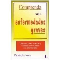 Comprenda Sus Enfermedades Graves