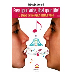 Free your voice, heal your life!