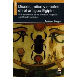 Dioses, mitos y rituales del antiguo Egipto