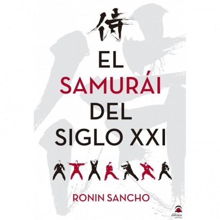 El samurái del s. XXI