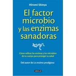El factor microbio y las...