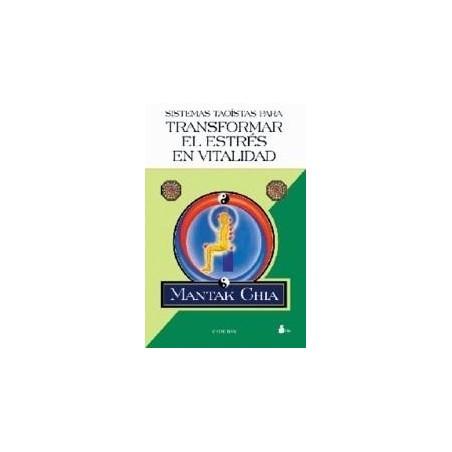 Sistemas Taoistas para Transformar el Estrés en Vitalidad