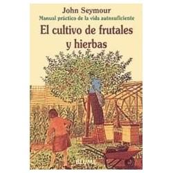 El Cultivo de Frutales y Hierbas