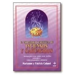 El Uso Magico y Espiritual de Inciensos y Sahumerios